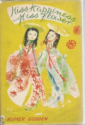 Miss happiness and Miss Flower, Rumer Godden