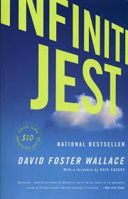 Infinte jest, David Foster Wallace