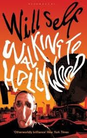 Will Self Walking To Hollywood