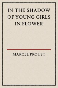 proust In the shadow of young girls in flower