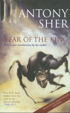 'Year of the King' Anthony Sher