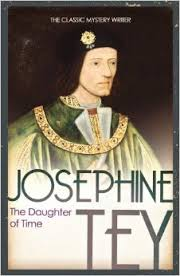 Josephine Tey 'The Daughter of Time'