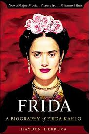 Frida: a biography of Frida Kahlo, Hayden Herrera