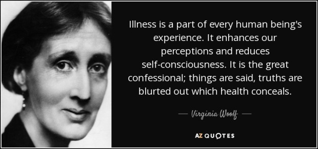quote-illness-is-a-part-of-every-human-being-s-experience-it-enhances-our-perceptions-and-virginia-woolf-34-95-75